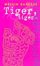 Tiger, Tiger (Puffin Teenage Fiction) by…