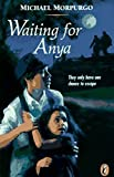 Morpurgo, Michael: Waiting for Anya