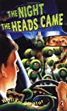 Sleator, William: The Night the Heads Came (Puffin Novel)