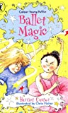 Castor: Ballet Magic (1 (Colour Young Puffin)