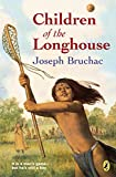 Bruchac, Joseph: Children of the Longhouse
