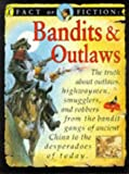 Stewart Ross: Bandits and Outlaws (Fact or Fiction)