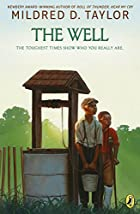 The Well : David's Story by Mildred D.…