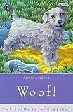 Ahlberg, Allan: Woof! (Puffin Modern Classics)