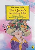 Ryan, Margaret: Queens Birthday Hat (First Young Puffin)