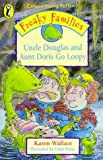 Wallace, Karen: Freaky Families - Uncle Douglas & Au (Colour Young Puffin)