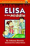 Hurwitz, Johanna: Elisa in the Middle