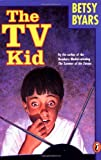 Byars, Betsy: The TV Kid
