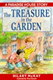 McKay, Hilary: The Treasure in the Garden (Paradise house)