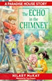 McKay, Hilary: The Echo in the Chimney