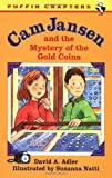 Adler, David A.: Cam Jansen: The Mystery of the Gold Coins #5