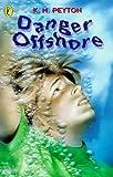 Peyton, K. M.: Danger Offshore (Surfers)