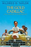 Taylor, Mildred D.: The Gold Cadillac