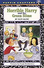 Horrible Harry and the Green Slime by Suzy…