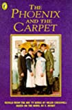 Cresswell, Helen: The Phoenix and the Carpet: Novelization