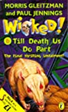 Jennings, Paul: Wicked!: Till Death Us Do Part No. 6