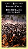 Stephen Crane: The Red Badge of Courage: An Episode of the American Civil War (American Library)