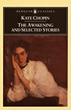The Awakening and Selected Stories of Kate…