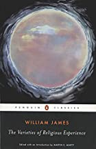The Varieties of Religious Experience by…