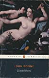Donne, John: John Donne: Selected Poems
