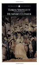 The Expedition of Humphry Clinker by Tobias…