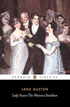 Lady Susan/Sanditon/The Watsons by Jane…