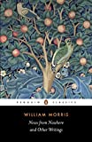 Morris, William: News from Nowhere and Other Writings