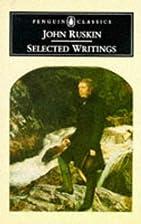 Ruskin: Selected Writings (Penguin Classics)…