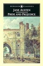 Pride and Prejudice (Penguin Classics S.) by…