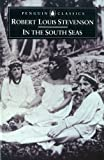 Stevenson, Robert Louis: In the South Seas