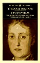 Two Novellas: The Woman Taken in Adultery &…