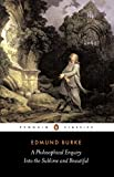 Burke, Edmund: A Philosophical Enquiry into the Origin of Our Ideas of the Sublime and Beautiful