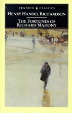 The Fortunes of Richard Mahony by Henry…