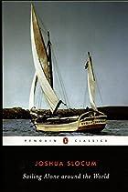 Sailing Alone Around the World by Joshua…