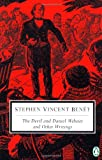 Benet, Stephen Vincent: The Devil and Daniel Webster (Penguin Classics)