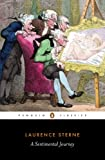 Sterne, Laurence: A Sentimental Journey (Penguin Classics)