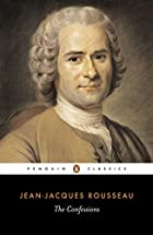 The Confessions of Jean-Jacques Rousseau by&hellip;