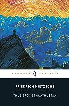 Thus Spoke Zarathustra by Friedrich…
