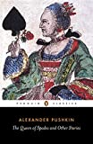 Pushkin, Aleksandr Sergeevich: The Queen of Spades and Other Stories