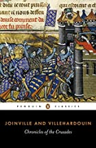 Chronicles of the Crusades by Jean de…