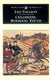 Tolstoy L. Tolstoj L.: Childhood, Boyhood, Youth. Detstvo. Otrochestvo. Yunost'