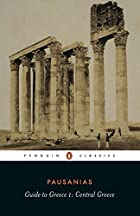 Guide to Greece by Pausanias