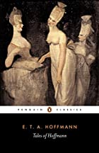 Tales of Hoffmann (Penguin Classics) by E.…