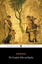 The Complete Odes and Epodes: with the…