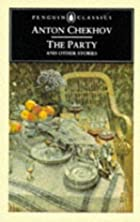 The party and other stories by Anton…
