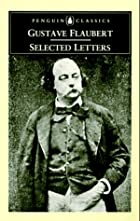 Selected Letters by Gustave Flaubert