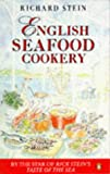Stein: English Seafood Cookery