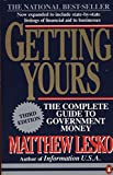 Lesko, Matthew: Getting Yours: The Complete Guide to Government Money
