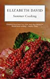 David, Elizabeth: Summer Cooking (Cookery Library)
