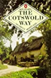 Richards, Mark: The Cotswold Way: The Complete Walker's Guide (Penguin Footpath Guides)